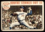 1964 Topps #136   -  Sandy Koufax 1963 World Series - Game #1 - Koufax Strikes Out 15  Front Thumbnail