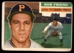 1956 Topps #221  Bob Friend  Front Thumbnail