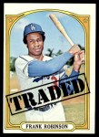 1972 Topps #754   -  Frank Robinson Traded Front Thumbnail