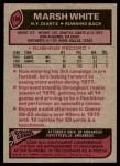 1977 Topps #196  Marsh White  Back Thumbnail