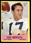 1967 Philadelphia #57  Don Meredith  Front Thumbnail