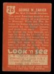 1952 Topps Look 'N See #26  George Washington Carver  Back Thumbnail