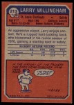 1973 Topps #213  Larry Willingham  Back Thumbnail
