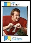 1973 Topps #233  Jim Tyrer  Front Thumbnail