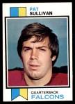 1973 Topps #251  Pat Sullivan  Front Thumbnail