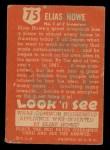 1952 Topps Look 'N See #75  Elias Howe  Back Thumbnail