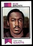 1973 Topps #407  Bob Brown  Front Thumbnail