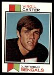 1973 Topps #392  Virgil Carter  Front Thumbnail