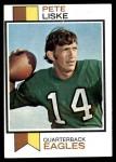 1973 Topps #422  Pete Liske  Front Thumbnail