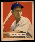 1949 Bowman #178  Tom Brown  Front Thumbnail