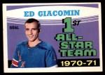 1971 O-Pee-Chee #250   -  Ed Giacomin 1st All-Star Team Front Thumbnail