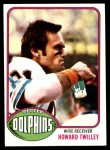 1976 Topps #372  Howard Twilley  Front Thumbnail