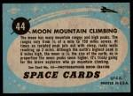 1957 Topps Space Cards #44   Moon Mountain Climbing Back Thumbnail
