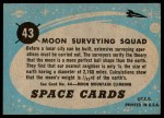 1957 Topps Space Cards #43   Moon Surveying Squad Back Thumbnail