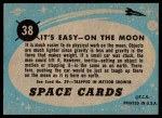 1957 Topps Space Cards #38   It's Easy On the Moon Back Thumbnail