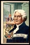 1956 Topps U.S. Presidents #5  Thomas Jefferson  Front Thumbnail