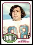 1976 Topps #154  Jim Mandich  Front Thumbnail