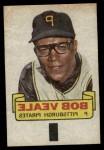 1966 Topps Rub Offs  Bob Veale  Front Thumbnail