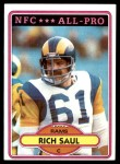1980 Topps #25   -  Rich Saul All-Pro Front Thumbnail
