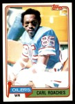 1981 Topps #198  Carl Roaches  Front Thumbnail