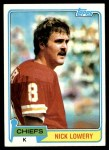 1981 Topps #213  Nick Lowery  Front Thumbnail