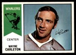 1974 O-Pee-Chee WHA #45  Wayne Carleton  Front Thumbnail