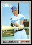 1970 Topps #612  Jim Hickman  Front Thumbnail