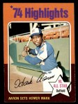 1975 Topps #1   -  Hank Aaron Sets Homer Mark Front Thumbnail