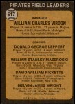 1973 Topps #517 ORG  -  Bill Virdon / Don Leppert / Bill Mazeroski / Dave Ricketts / Mel Wright Pirates Leaders Back Thumbnail