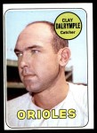1969 Topps #151 BAL Clay Dalrymple   Front Thumbnail