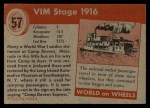 1954 Topps World on Wheels #57   Vim Stage 1916 Back Thumbnail