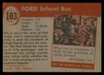 1954 Topps World on Wheels #103   Ford School Bus Back Thumbnail