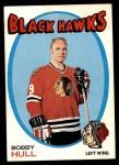 1971 Topps #50  Bobby Hull  Front Thumbnail