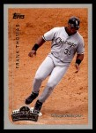 1999 Topps Opening Day #156  Frank Thomas  Front Thumbnail
