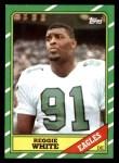 1986 Topps #275  Reggie White  Front Thumbnail