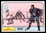1968 Topps #123  Tim Horton  Front Thumbnail