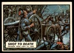 1962 Topps Civil War News #44   Shot to Death Front Thumbnail
