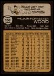 1973 Topps #150  Wilbur Wood  Back Thumbnail