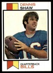 1973 Topps #525  Dennis Shaw  Front Thumbnail