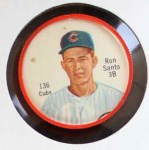1962 Salada Coins #136  Ron Santo  Front Thumbnail