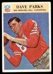 1966 Philadelphia #179  Dave Parks  Front Thumbnail