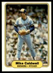 1982 Fleer #136  Mike Caldwell  Front Thumbnail