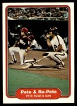 1982 Fleer #640   -  Pete Rose / Pete Rose Jr Pete and Re-Pete Front Thumbnail