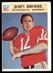 1966 Philadelphia #173  John Brodie  Front Thumbnail