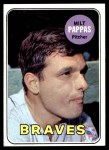 1969 Topps #79  Milt Pappas  Front Thumbnail