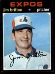1971 Topps #699  Jim Britton  Front Thumbnail