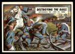 1962 Topps Civil War News #82   Destroying the Rails Front Thumbnail