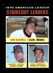 1971 Topps #71   -  Bob Johnson / Mickey Lolich / Sam McDowell AL Strikeout Leaders Front Thumbnail