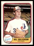 1981 Fleer #150  Bill Gullickson  Front Thumbnail