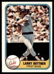 1981 Fleer #314  Larry Biittner  Front Thumbnail